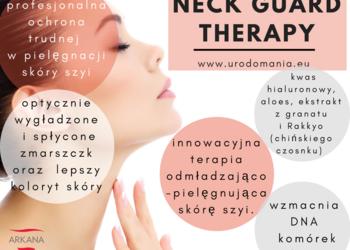 Studio Kosmetyczne URODOMANIA - neck guard therapy - 3-etapowy progresywny zabieg odmładzający szyję