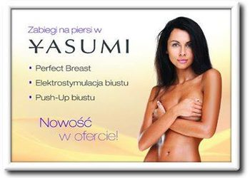 YASUMI Warszawa Gocław - Instytut Zdrowia i Urody  - perfect breast