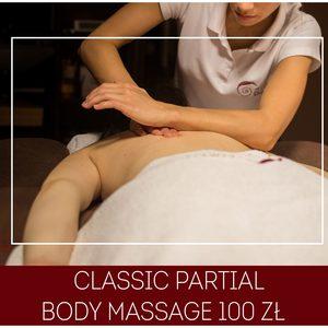 Olimpia Day SPA - CLASSIC PARTIAL BODY MASSAGE -Masaż klasyczny z elementami regeneracji- częściowy