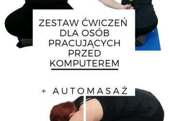 FizjoNowa gabinet masażu Monika Łysuniec - zestaw ćwiczeń dla osób które pracują przed komputerem
