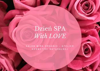 Mira Organic - dzień spa with  love
