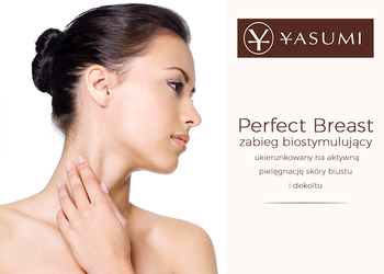 Instytut Zdrowia i Urody YASUMI - perfect breast - lifting biustu z elektrostymulacją